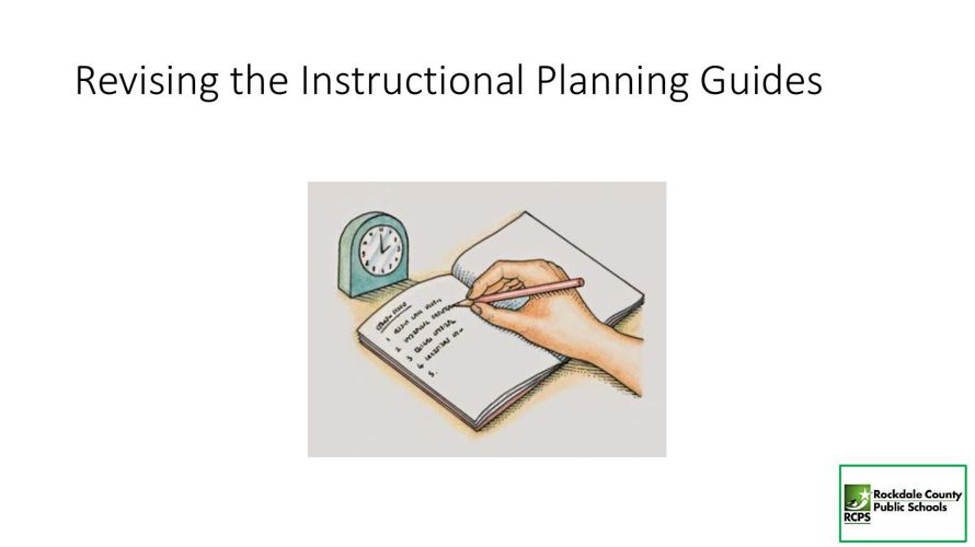 Revising the Instructional Planning Guides