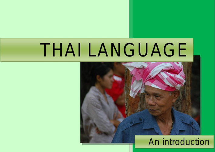 Thai Language: an introduction. By Eco-Logic, Paksong, Thailand