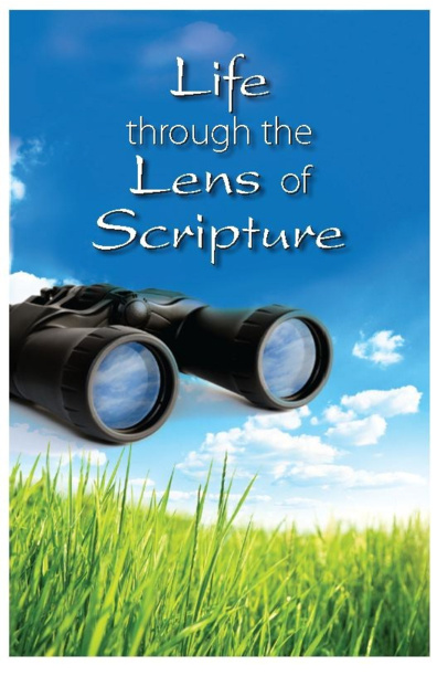 Life Through the Lens of Scripture