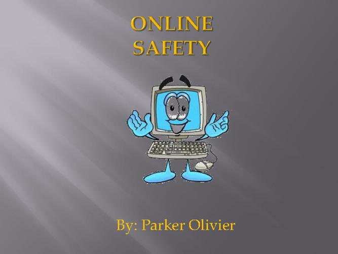 G8 internet safety Parker Olivier