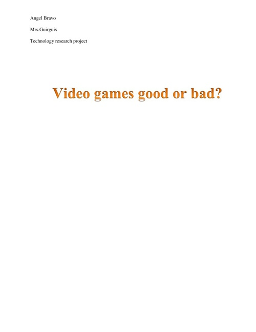 Video games good or bad?