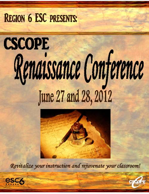 ESC 6 CSCOPE Renaissance Conference