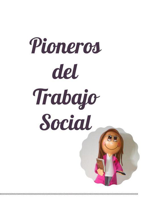 Pioneros del Trabajo Social