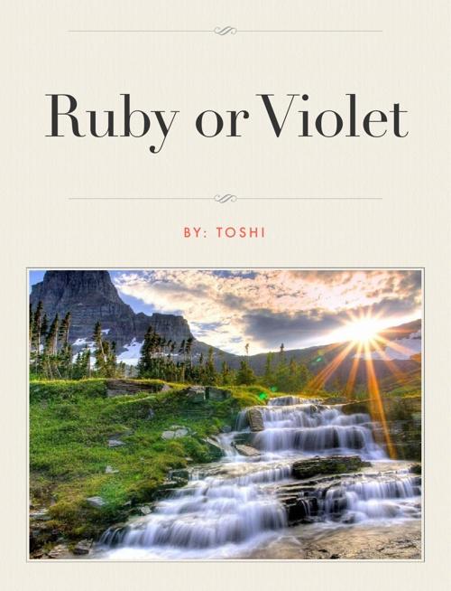 Ruby or Violet