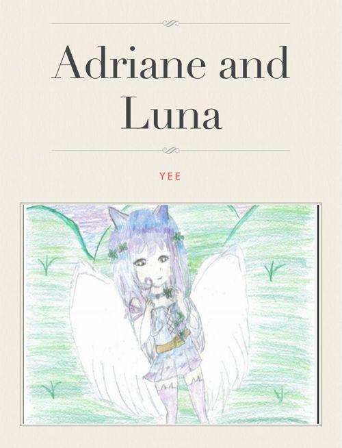 Adriane and Luna