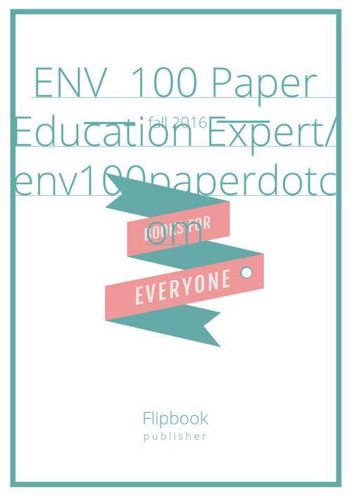 ENV  100 Paper  Education Expert/ env100paperdotcom