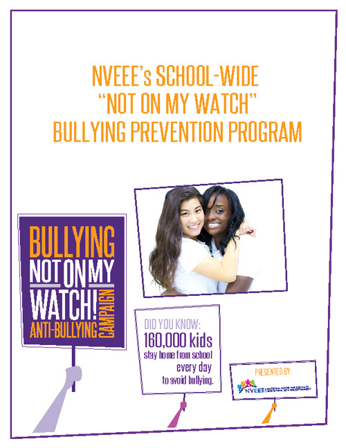 "NVEEE ""Not On My Watch"" Bullying Prevention Program"