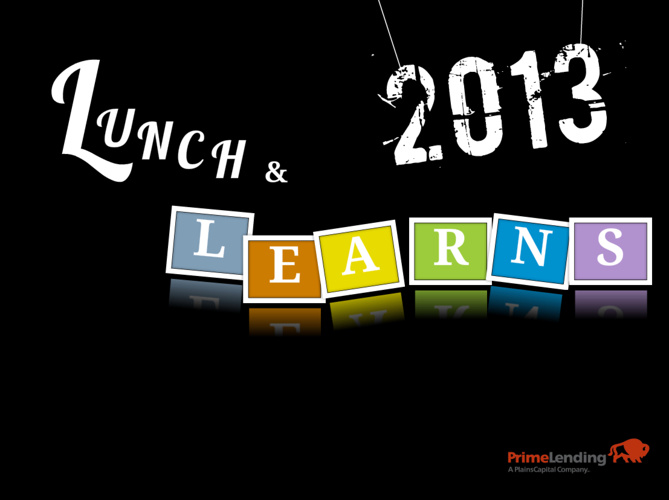Lunch & Learn Topics / Jan 2013
