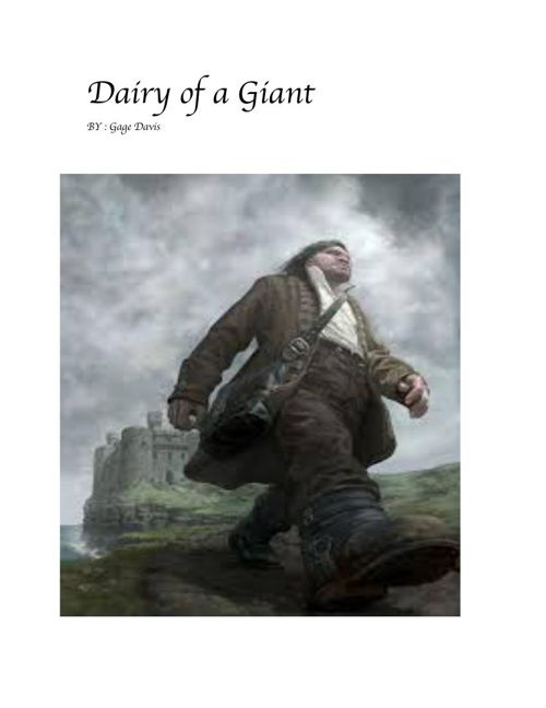Gage Diary of a Giant