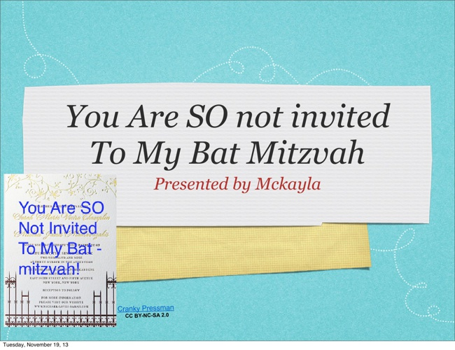 You Are SO Not Invited To My Bat Mitzvah
