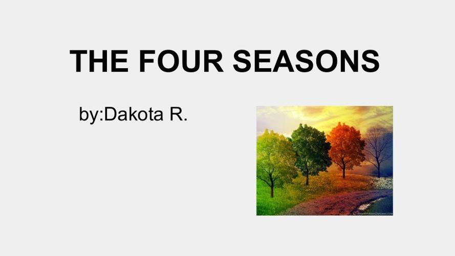 the 4 seasons by dakota r.