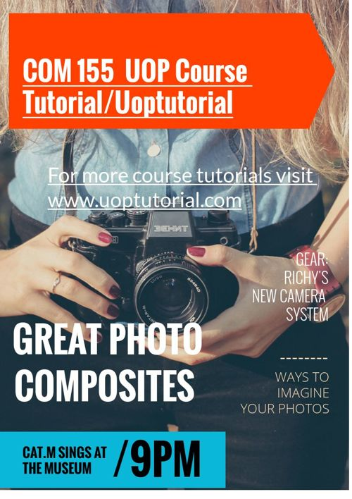 COM 155  UOP Course Tutorial/Uoptutorial
