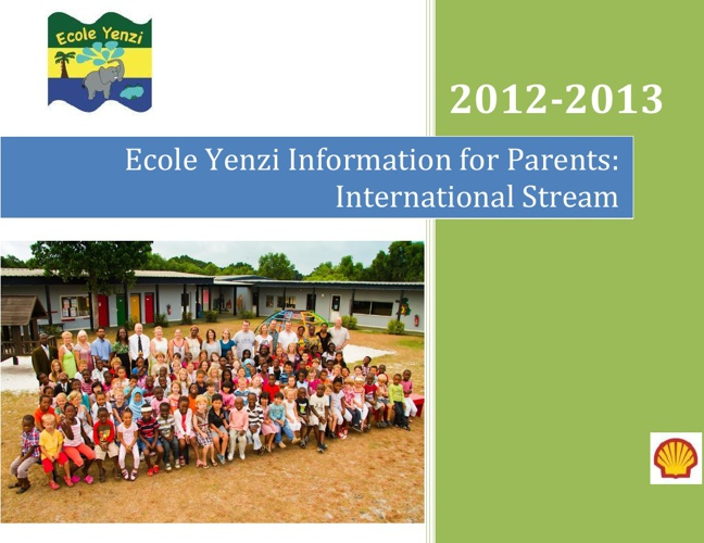 Ecole Yenzi Information for Parents: International Stream
