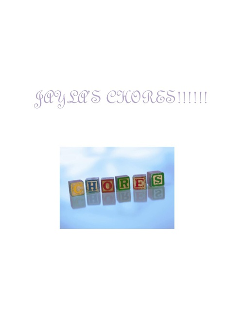 jaylas chores
