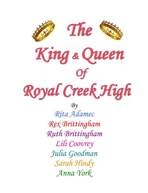 The King & Queen of Royal Creek High