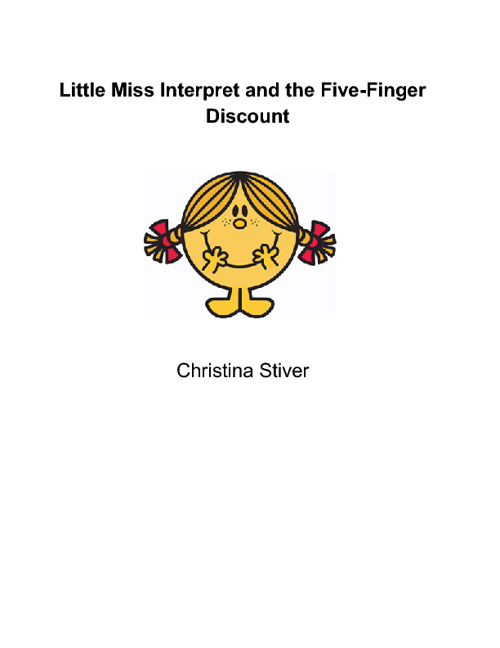 Little Miss Interpret and the Five-Finger Discount