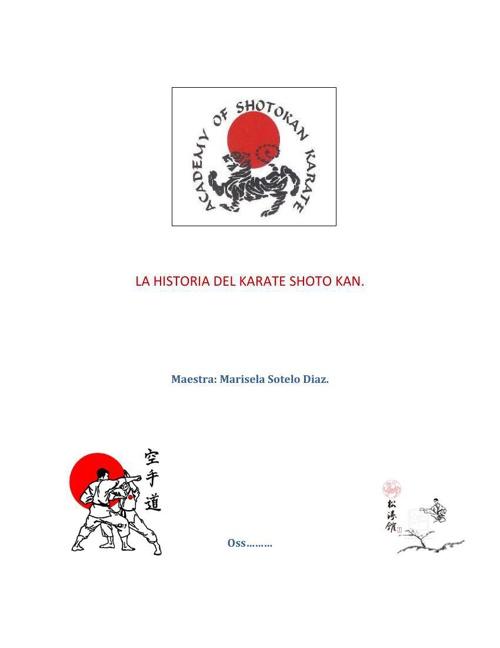 LA HISTORIA DEL KARATE SHOTO KAN