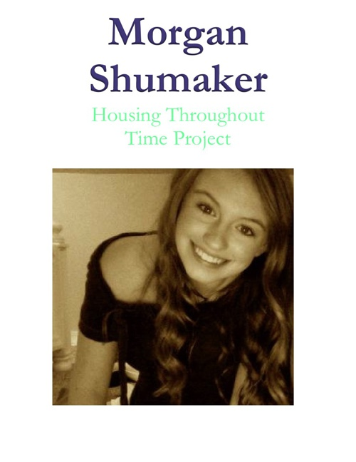 Shumaker Housing Throughout Time Project