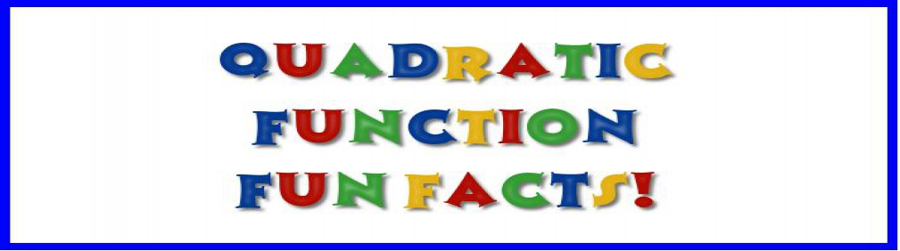 Quadratic Function Fun Facts Book!
