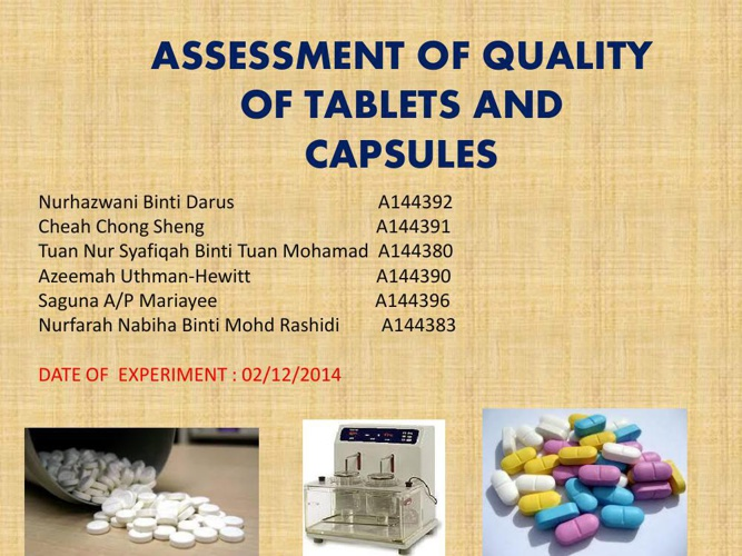 Assesment of Quality of Tablets and Capsules
