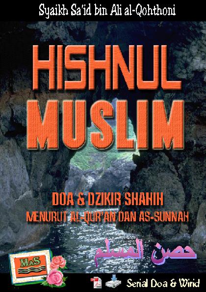 Kumpulan Doa Sesuai Sunnah (Hishnul Muslim) – Syaikh Said al-Qoh