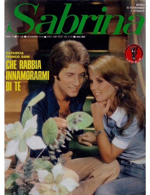 SABRINA N. 128 (1974) - CHE RABBIA IN RABBIA INNAMORARMI DI TE-1