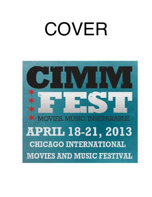 2013 CIMMfest Program Rough Outline