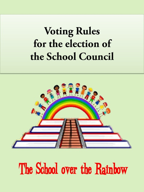 Voting Rules for the Election of the School Council