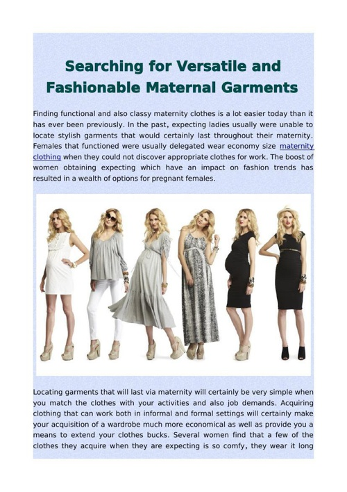 Searching for Versatile and Fashionable Maternal Garments