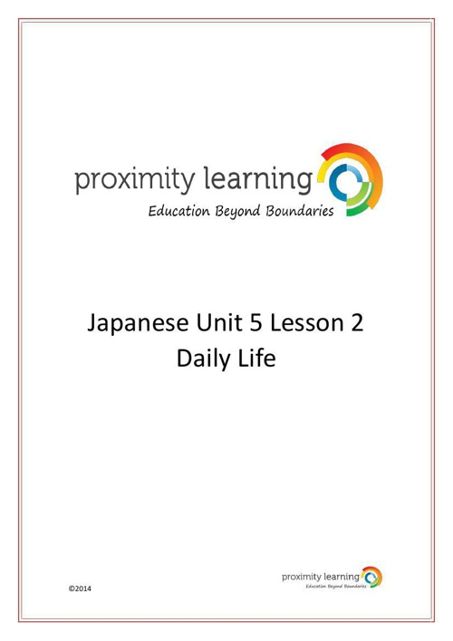 JPN Unit 5 Lesson 2: Daily Life