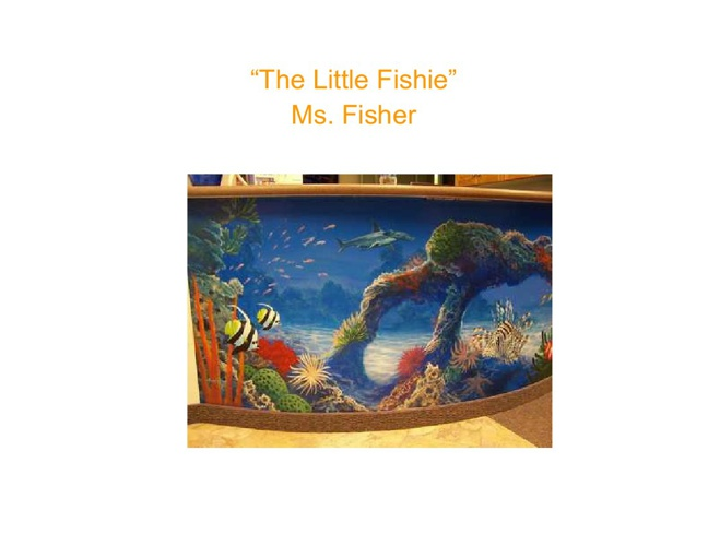 """The Little Fishie"""