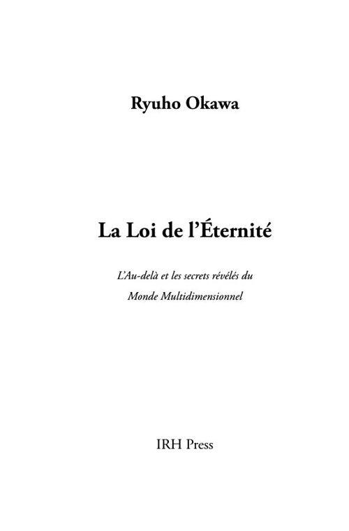 La Loi de l'Eternité(avec table des matières)