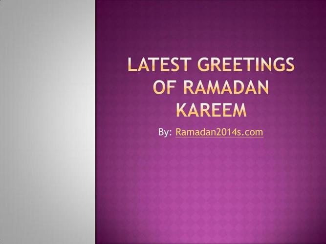 Latest Greetings of Ramadan Kareem
