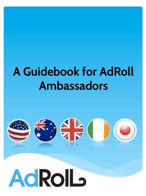 A Guidebook for AdRoll Ambassadors