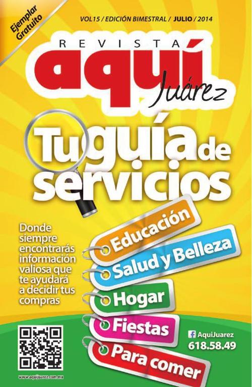 Edición 15 Julio /  Revista Aquí Juárez