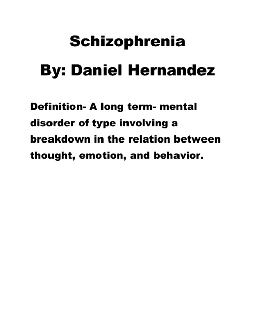 Schizophrenia By Danny Hernandez