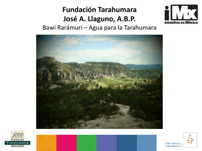 Fundación Tarahumara José A. Llaguno, A.B.P.