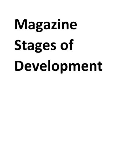 Magazine Stages of Development