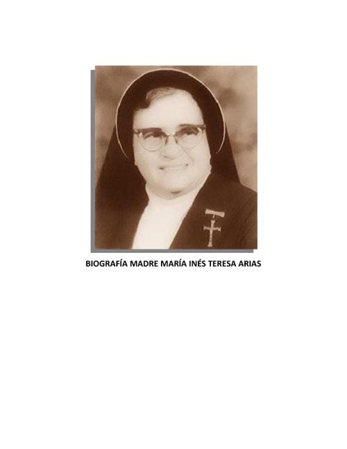 Copy of BIOGRAFÍA MADRE MARÍA INÉS TERESA ARIAS