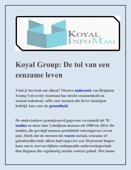 Koyal Group De tol van een eenzame leven