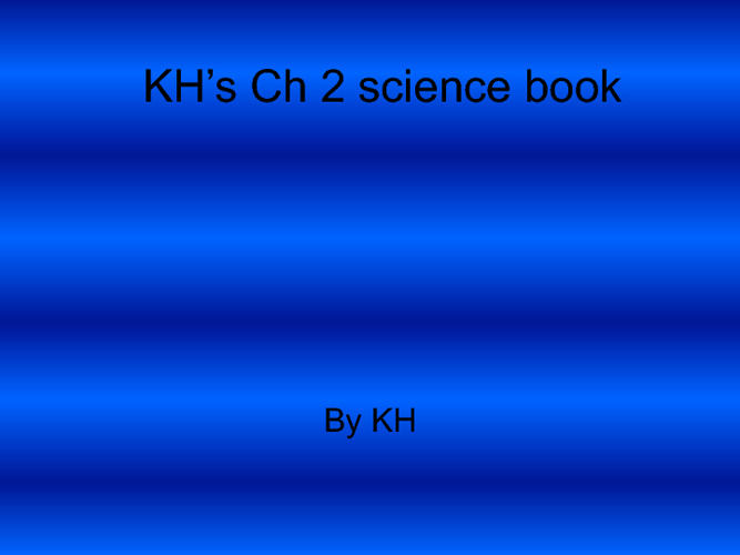 CH 2 SCIENCE BOOK