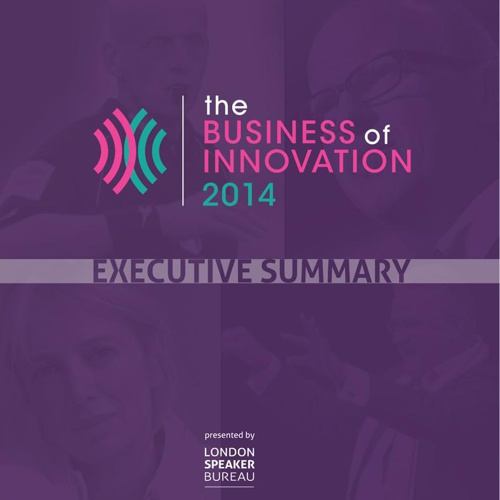Executive Summary - The Business of Innovation 2014