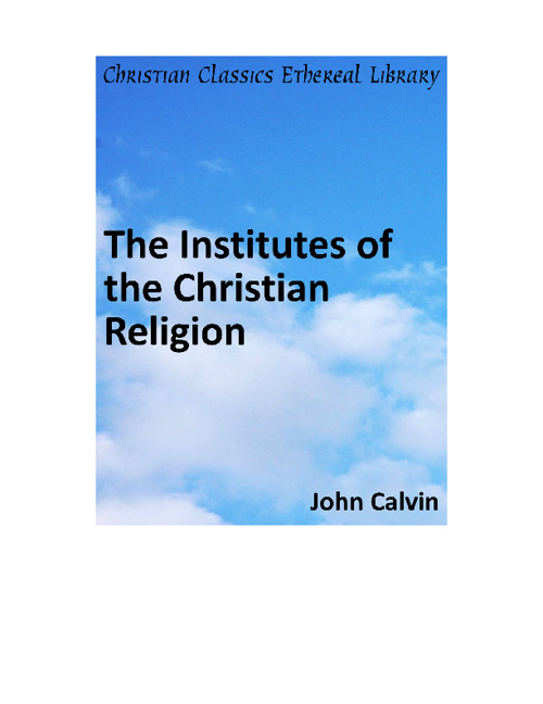 The Institutes (Pt 1) by John Calvin