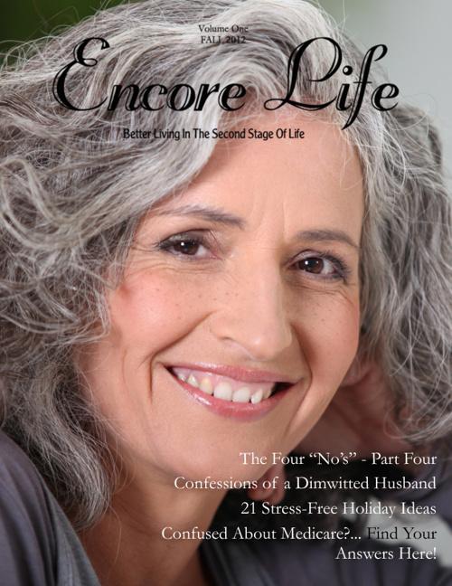 Encore Life Magazine, Vol 1, Fall