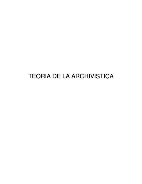 TEORIA DE LA ARCHIVISTICA