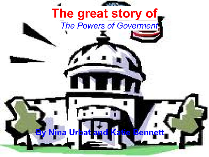 The Story Book of The Powers of Govornment