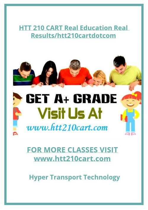 HTT 210 CART Real Education Real Results/htt210cartdotcom