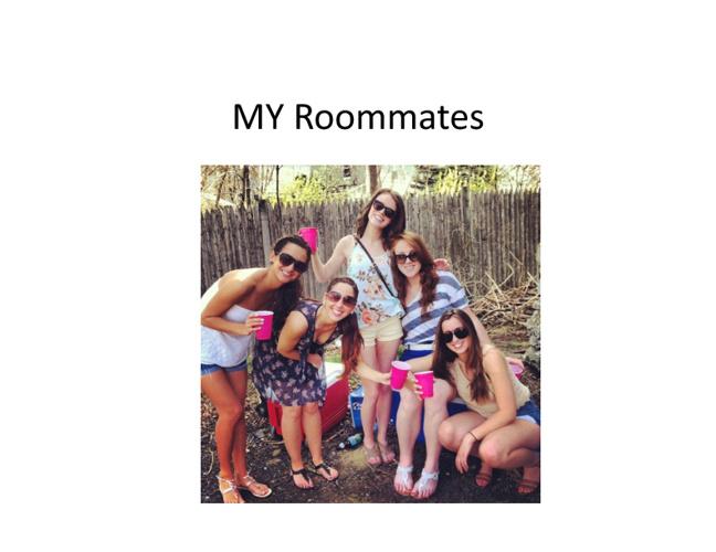 My Roommates