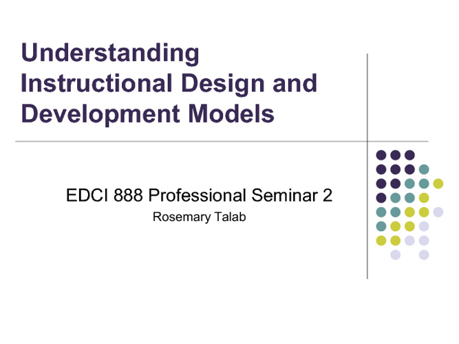 Understanding Instructional Design and Development Models