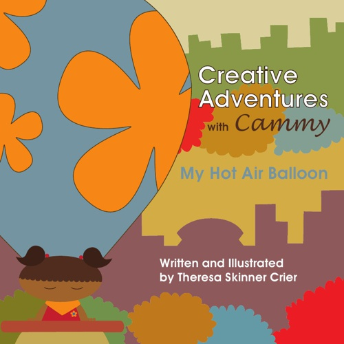 Creative Adventures with Cammy - My Hot Air Balloon